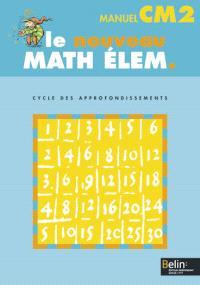Le nouveau math élém., CM2, cycle des approfondissements : manuel