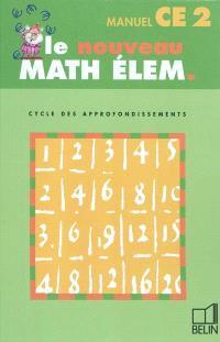 Le nouveau math élem., cycle des approfondissements, CE2 manuel : livre du maître