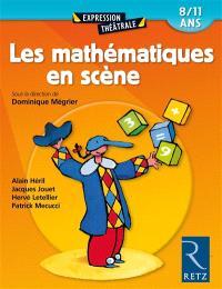 Les mathématiques en scène : 8-11 ans