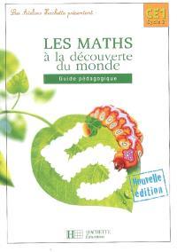 Les maths à la découverte du monde CE1 : guide pédagogique