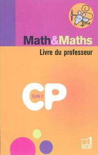 Math & maths CP cycle 2 : livre du professeur