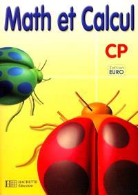 Math et calcul CP : fichier de l'élève, Euro
