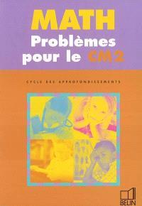 Math, problèmes pour le CM2 : cycle des approfondissements