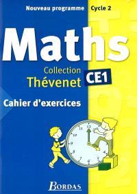Mathématiques CE1 : cahier d'exercices : nouveau programme, cycle 2