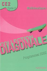 Mathématiques CE2 cycle 3 : programme 2002, manuel