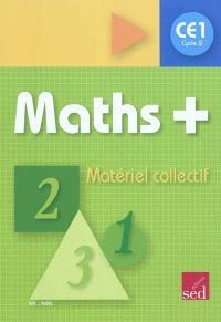 Maths + : CE1, cycle 2 : matériel collectif