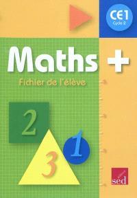 Maths + cycle 2 CE1 : fichier de l'élève