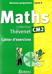 Maths CM2 : cahier d'exercices