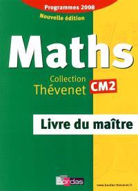 Maths CM2 : livre du maître : programmes 2008 cycle 3