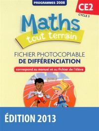Maths tout terr@in CE2, cycle 3 : fichier photocopiable de différenciation : programmes 2008