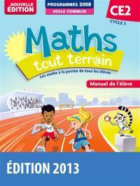 Maths tout terr@in CE2, cycle 3 : manuel de l'élève : programmes 2008, socle commune