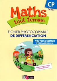 Maths tout terr@in CP cycle 2 : fichier photocopiable de différenciation : programmes 2008