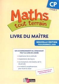 Maths tout terr@in CP cycle 2 : programmes 2008 : livre du maître