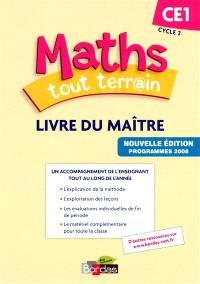 Maths tout terrain CE1 : livre du maître : programmes 2008
