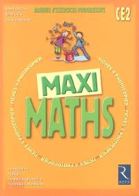 Maxi maths CE2 : banque d'exercices progressifs