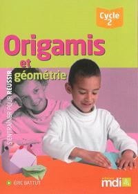 Origamis et géométrie, cycle 2