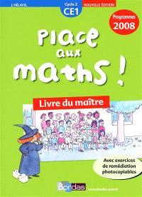 Place aux maths ! CE1, cycle 2 : programmes 2008 : livre du maître
