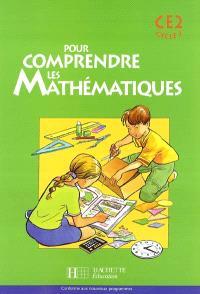Pour comprendre les mathématiques CE2 cycle 3 : conforme aux nouveaux programmes