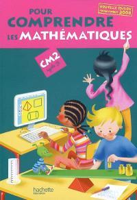 Pour comprendre les mathématiques, CM2 cycle 3 : programme 2008