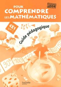 Pour comprendre les mathématiques, CE1 cycle 2 : guide pédagogique