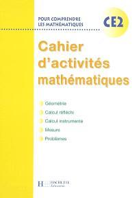 Pour comprendre les mathématiques, CE2 : cahier d'activités mathématiques