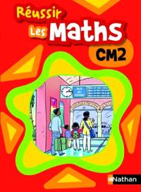 Réussir les maths, CM2 : élève