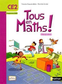 Tous en maths ! CE2 : manuel élève