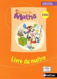 Vivre les maths CM2 : livre du maître