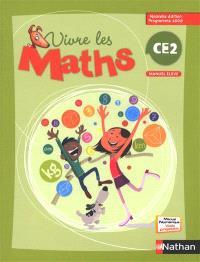 Vivre les maths, CE2 : manuel élève