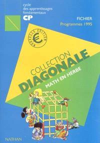 Math en herbe : cycle des apprentissages fondamentaux CP, fichier conforme aux programmes de 1995