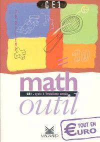 Math outil, CE1, cycle 2, troisième année : tout en euro