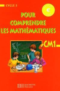Pour comprendre les maths, CM1, cycle d'approfondissement : livre de l'élève, Euro