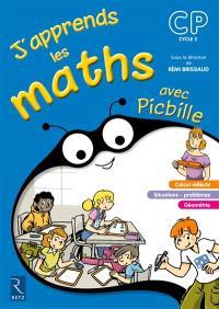 J'apprends les maths avec Picbille, CP, cycle 2 : fichier de l'élève