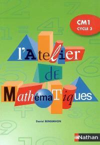 L'atelier de mathématiques, CM1 cycle 3