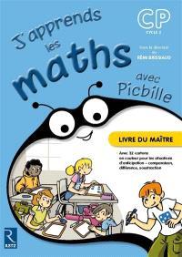 J'apprends les maths avec Picbille, CP, cycle 2 : livre du maître