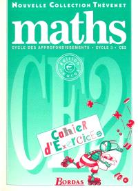 Maths : cycle des approfondissements, cycle 3, CE2