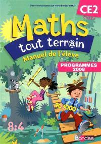 Maths tout terrain CE2, cycle 3 : manuel d'élève : programmes 2008