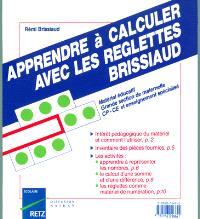 Apprendre à calculer avec les réglettes Brissiaud : cycles 2 et 3