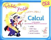 Calcul, CE2 : un livre-ardoise pour s'entraîner, effacer et recommencer ! : nombres, calcul en ligne, opérations posées, mesures-conversions
