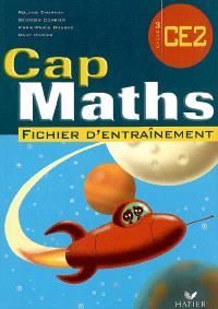 Cap maths CE2 : fichier d'entraînement; Le dico-maths CE2, cycle 3 : répertoire des mathématiques