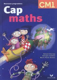 Cap maths CM1 : manuel de l'élève