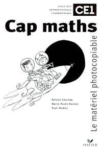 Cap maths, CE1 : matériel photocopiable