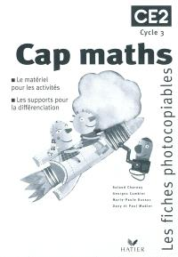 Cap maths, CE2 cycle 3 : les fiches photocopiables