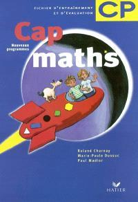 Cap maths, CP : fichier d'entraînement et d'évaluation : nouveaux programmes