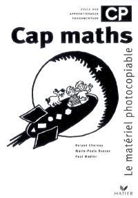 Cap maths, CP, cycle des apprentissages fondamentaux : matériel photocopiable