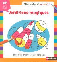 Coloriage magique, additions : 6-7 ans