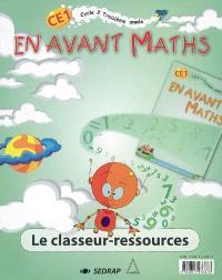En avant maths, CE1, cycle 2, troisième année : le classeur-ressources