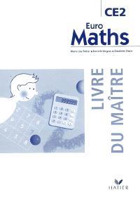 Euro maths CE2, cycle des approfondissements : livre du maître