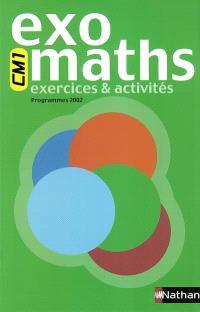 Exomaths CM1 : exercices & activités : programme 2002