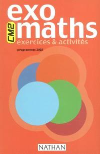 Exomaths CM2 : exercices et activités